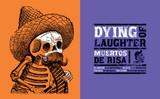 Day of the Dead: Dying of Laughter. José Guadalupe Posada. El dia los muertos book.
