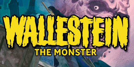 Wallestein the Monster