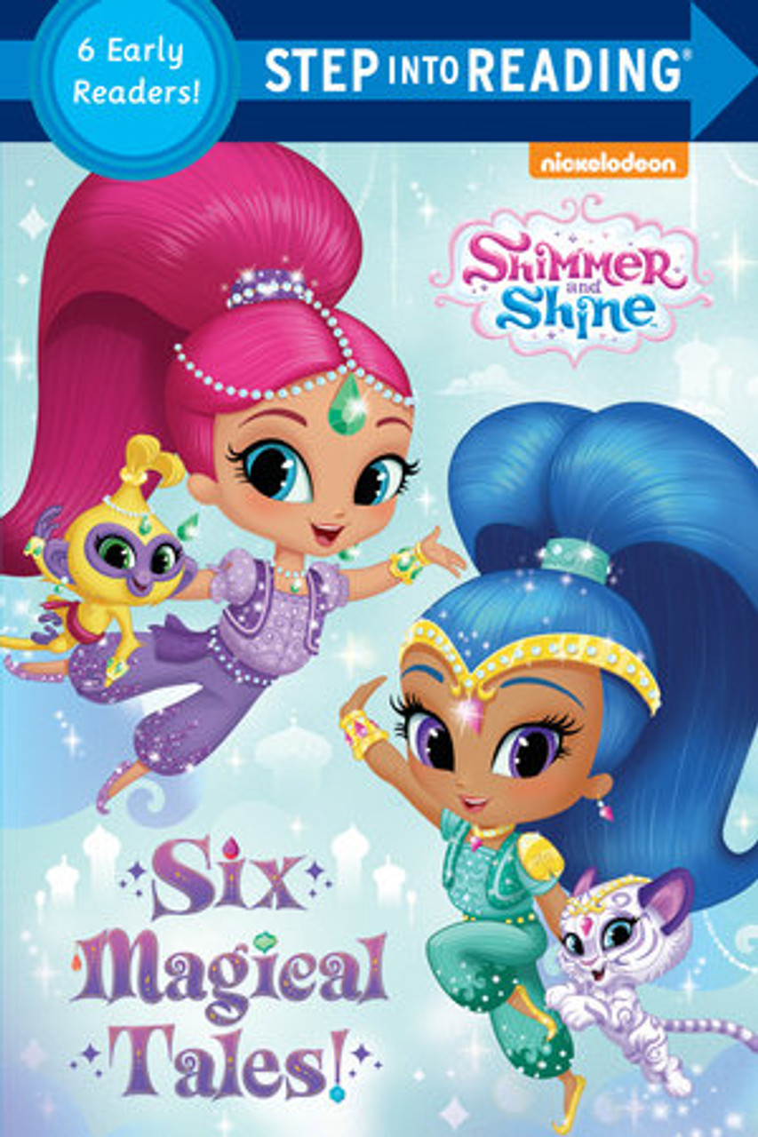 SHIMMER AND SHINE SIX MAGICAL TALES! (PB)