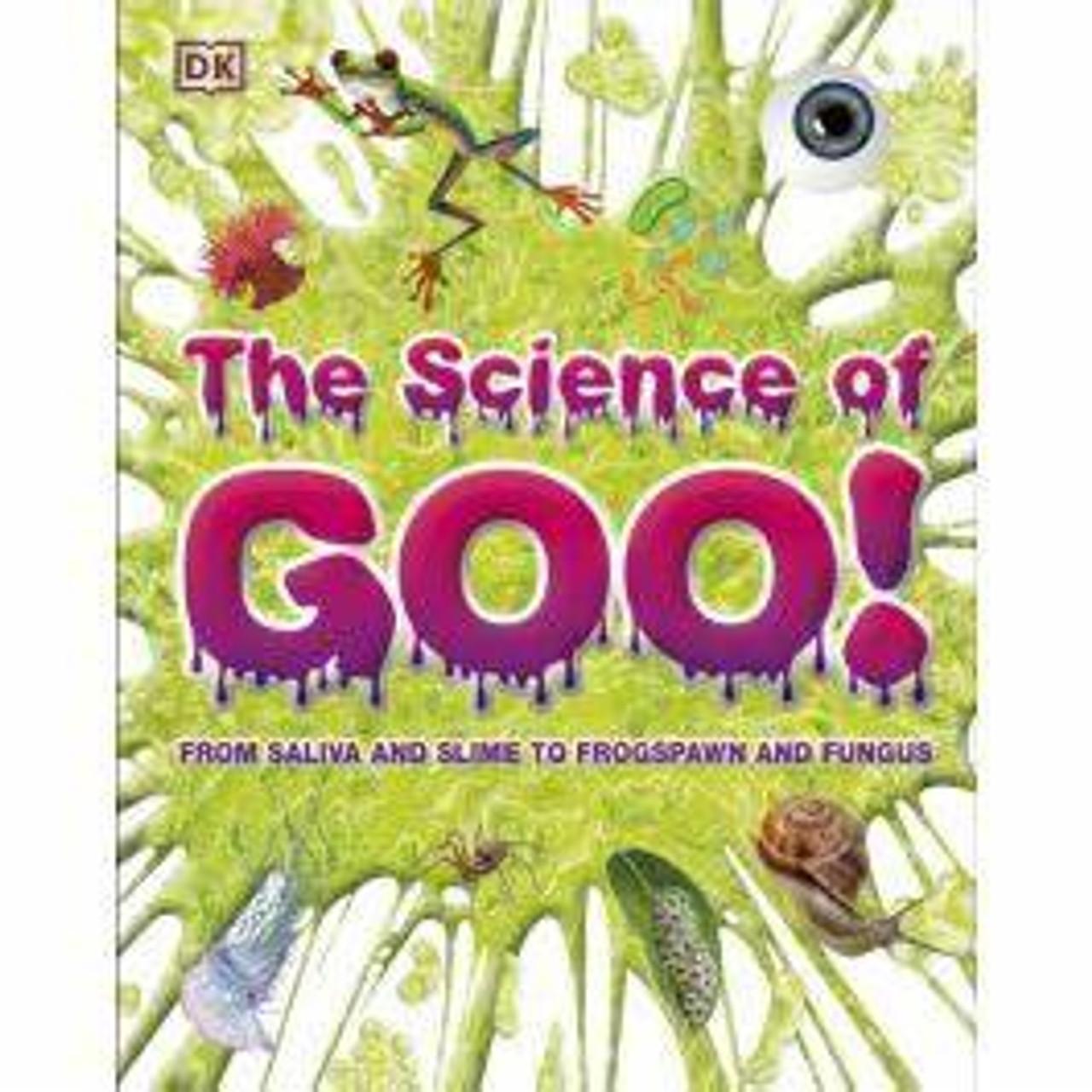 DK SCIENCE OF GOO!