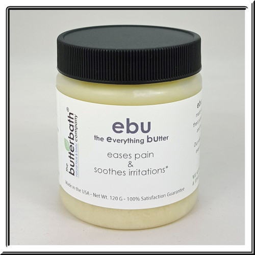 ebu, the everything butter, eases pain & soothes irritations*