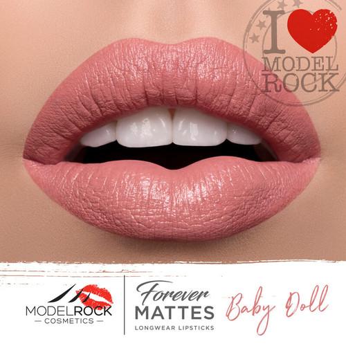 Baby Doll - Forever Matte Lipstick  BEST SELLER