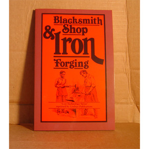 BLACKSMITH SHOP/IRON FORGING