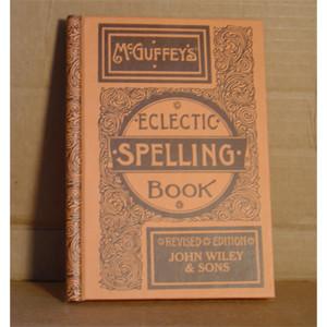 MC GUFFEY SPELLING BOOK