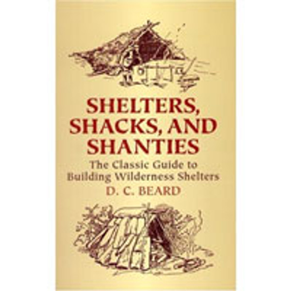 SHELTERS, SHACKS, & SHANTIES