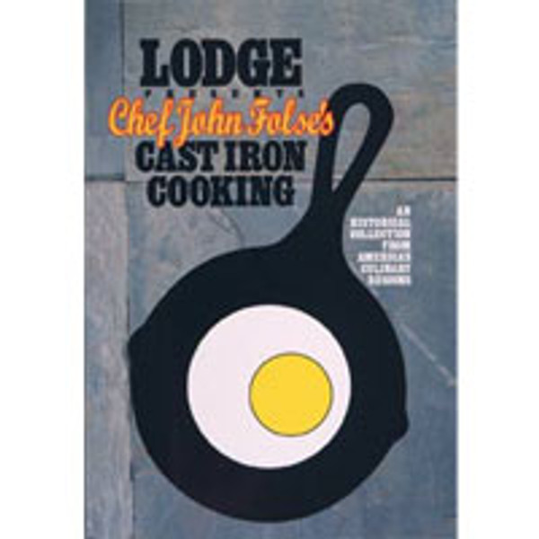 CHEF JOHN FOLSE'S CAST IRON COOKING