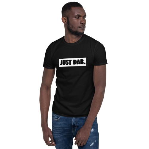 Just Dab. Unisex T-Shirt
