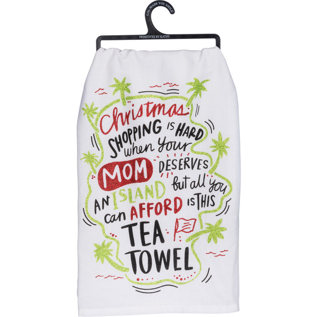 Primitives By Kathy Mom Deserves An Island Christmas Kitchen Towel 36928