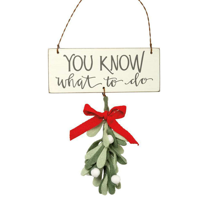 """Primitives By Kathy 5"""" You Know What To Do Felt Mistletoe Christmas Ornament 102924"""