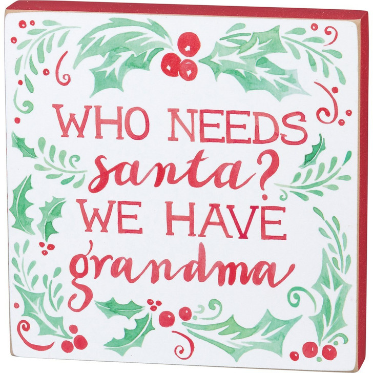 "Primitives By Kathy 6"" Who Needs Santa? Wooden Christmas Sign 101213"