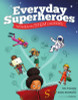 Everyday Superheroes: Women in STEM Careers (pb)