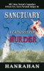 Sanctuary: A Catalyst For Murder