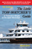 The Little Tow-Watchers Guide 6th Edition: Towboats & Barges on the Upper Mississippi