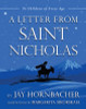 A Letter from Saint Nicholas: To Children of Every Age