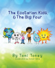 The Ecotarian Kids™ & The Big Four