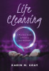 Life Cleansing: A Practical Guide to Spiritual Self-Discovery