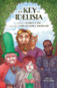 The Key of Idelisia: Book 1 of The Key Trilogy