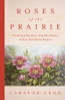 Roses of the Prairie: The Artistry of Belle Mehus, Alma Mehus Studness, and Anne-Marit Studness Bergstrom