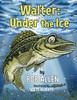 Walter: Under the Ice