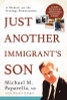 Just Another Immigrant's Son: A Memoir on the Otology Renaissance