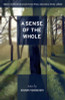 A Sense of the Whole: Stories