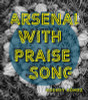 Arsenal With Praise Song
