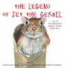 The Legend of Jet the Gerbil: Could Be the Greatest Gerbil Story Ever Told