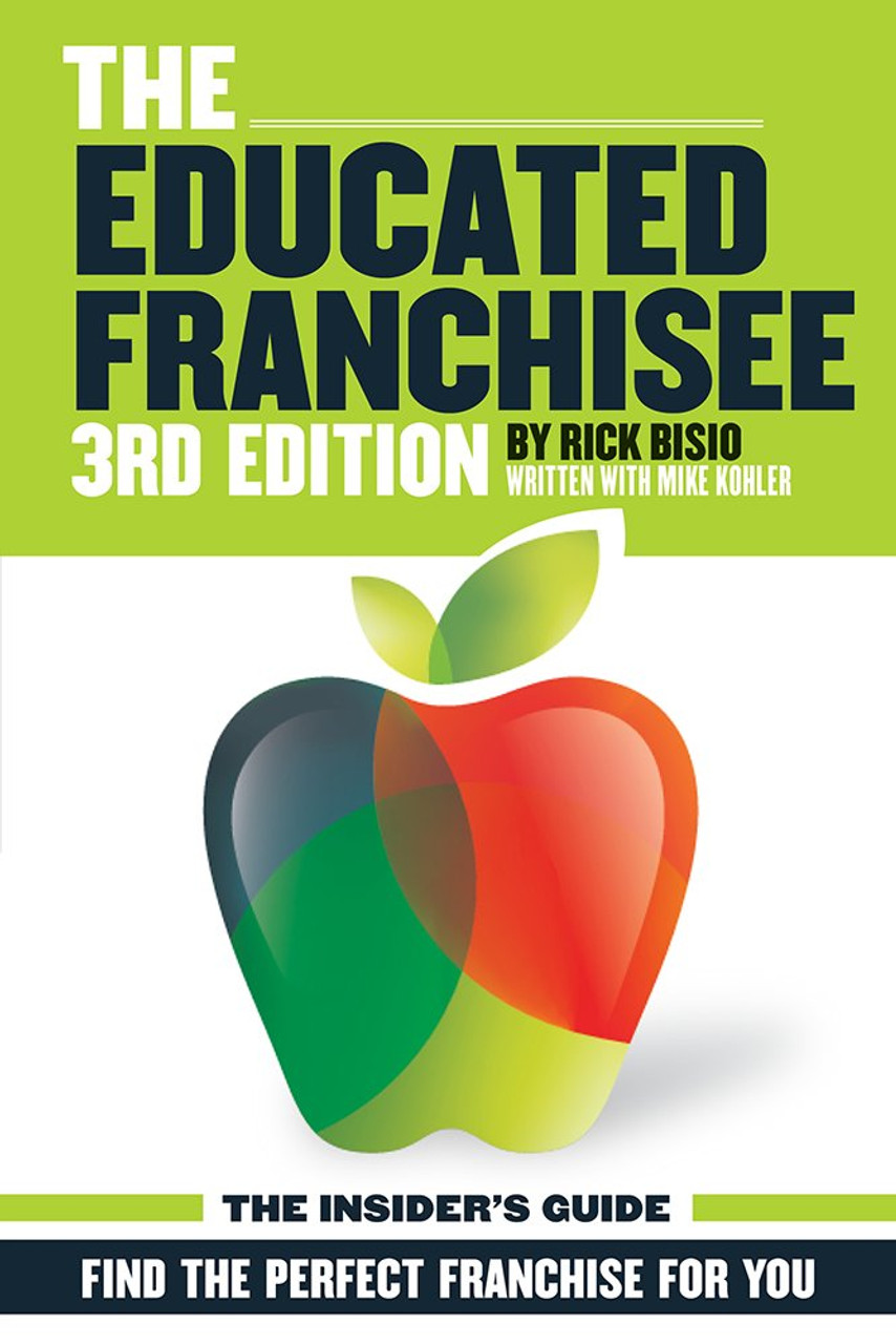The Educated Franchisee  3rd Edition