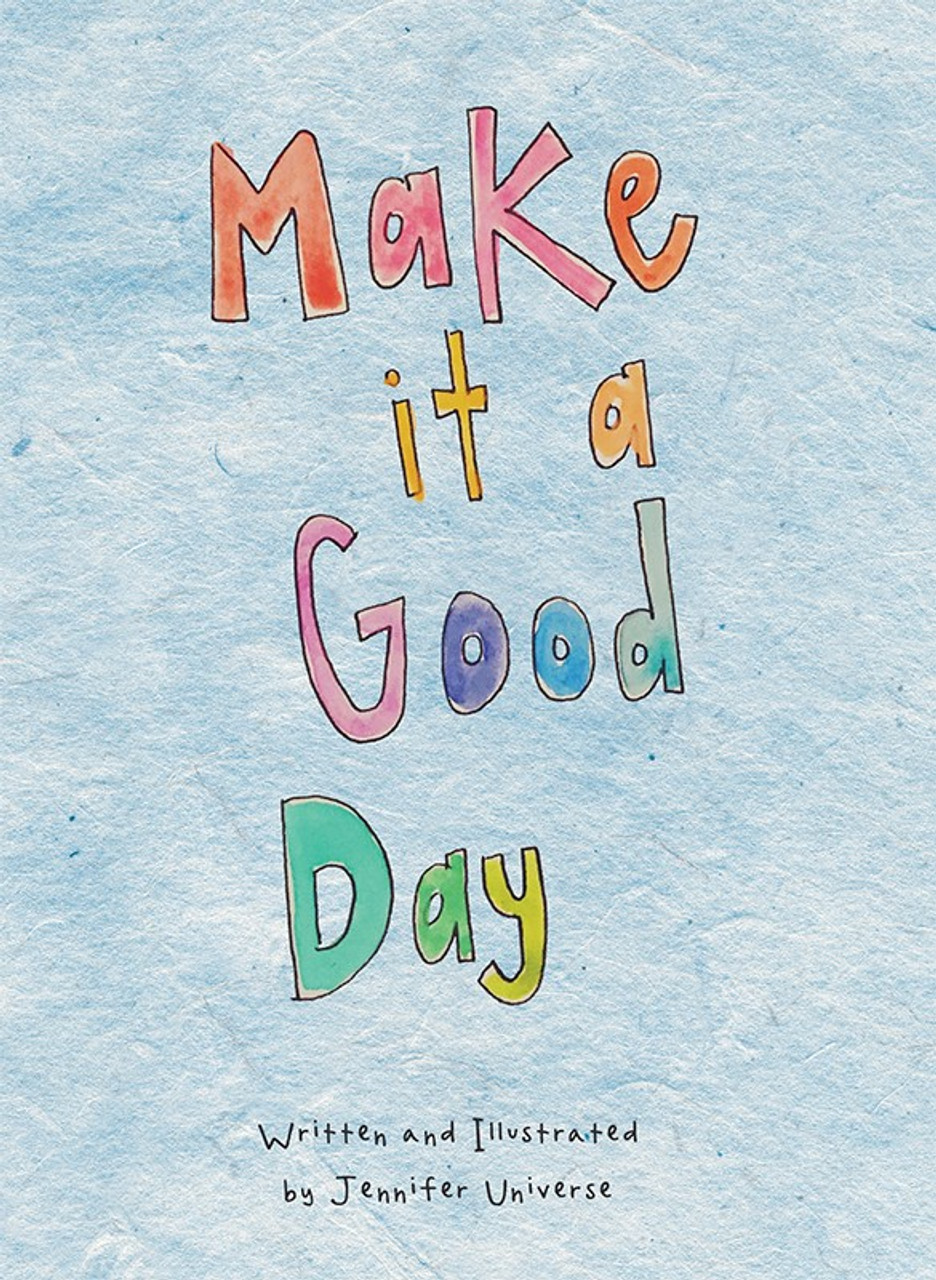 Make It A Good Day