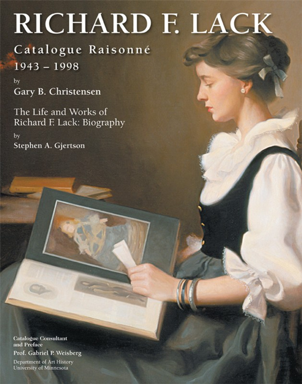 Richard F. Lack Catalogue Raisonné: 1943–1998