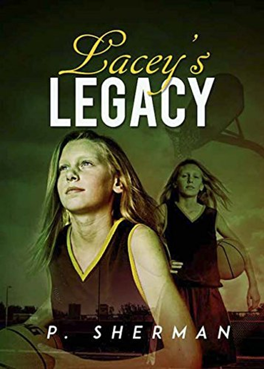 Lacey's Legacy
