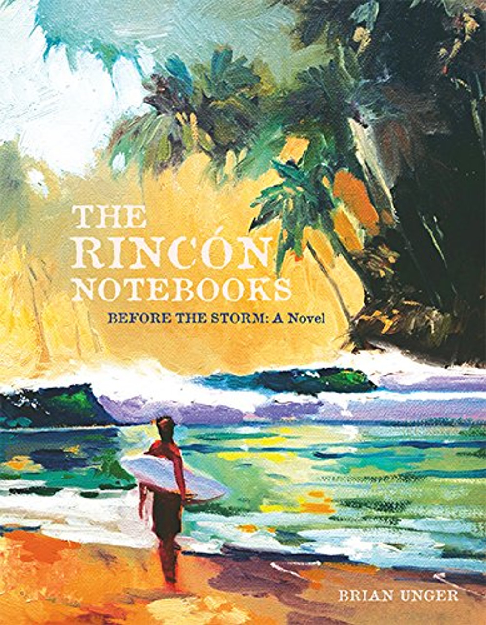 The Rincón Notebooks