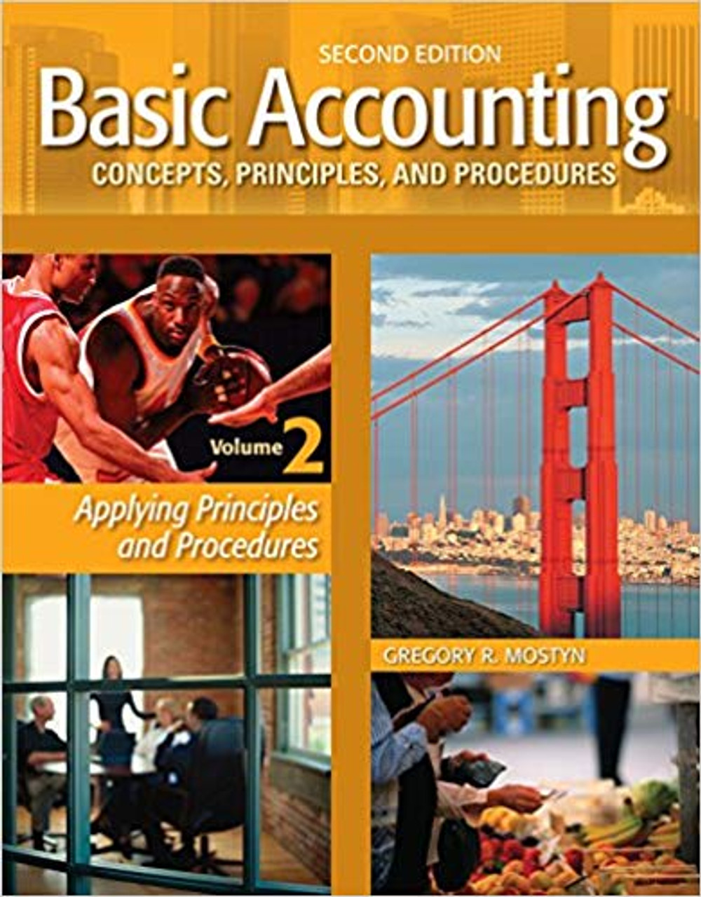 Basic Accounting Concepts  Principles  and Procedures  Vol. 2  2nd edition