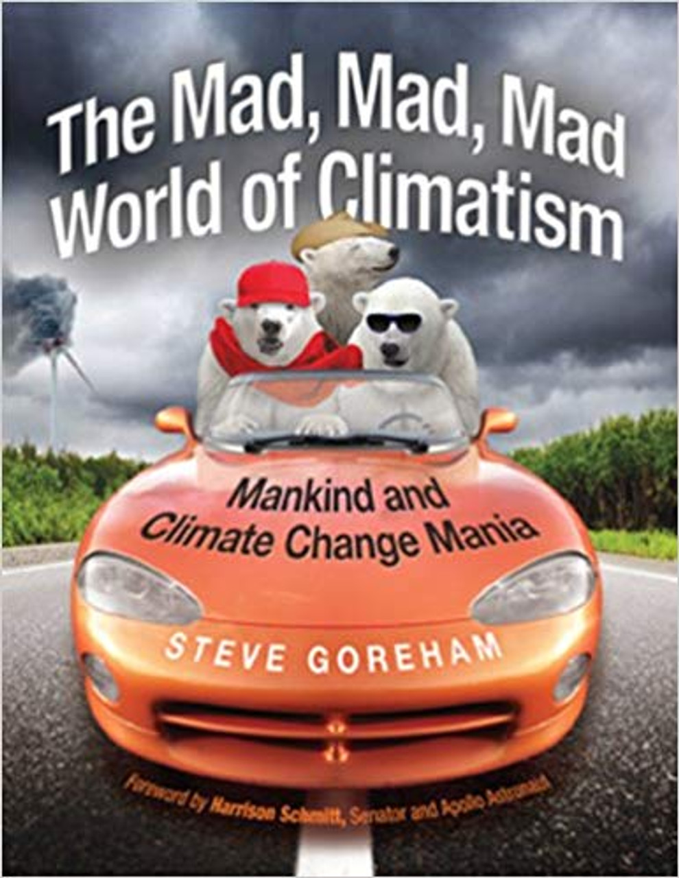 The Mad  Mad  Mad World of Climatism