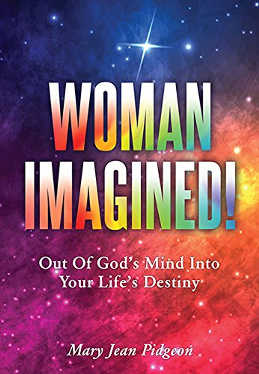 WOMAN IMAGINED!