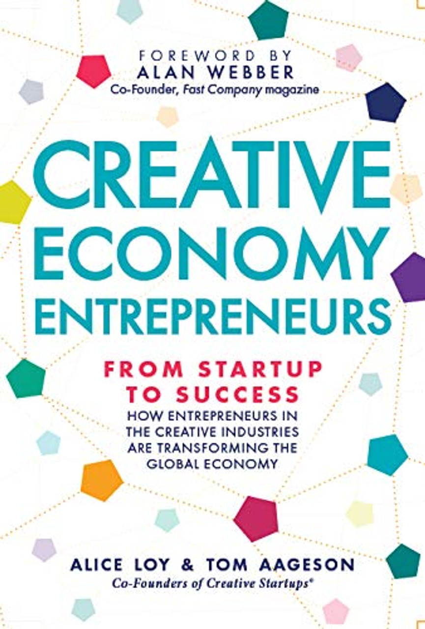 Creative Economy Entrepreneurs: From Startup to Success