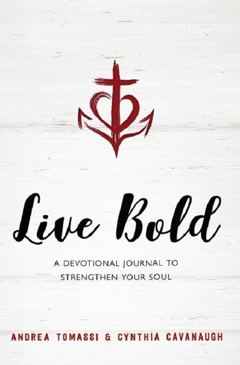 Live Bold: A Devotional Journal to Strengthen Your Soul