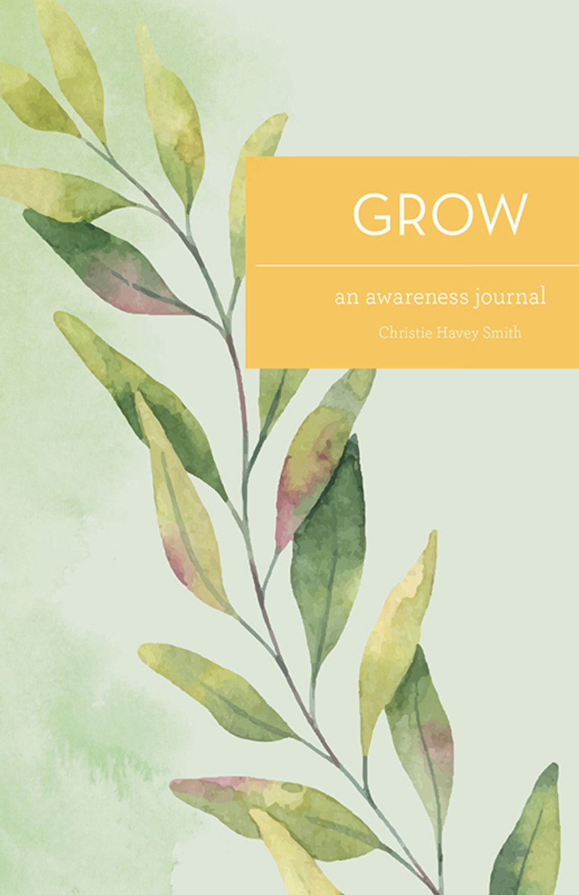 GROW: An Awareness Journal