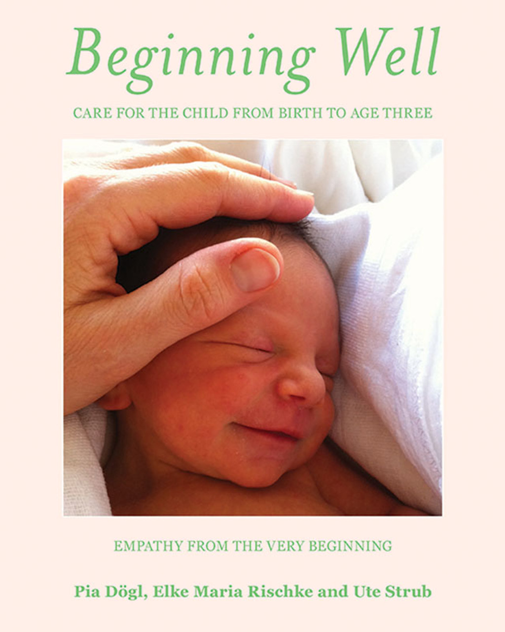 Beginning Well: Empathy from the Very Beginning