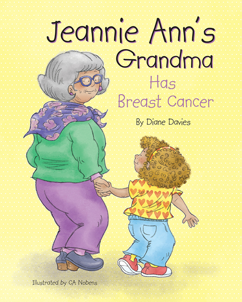Jeannie Ann's Grandma Has Breast Cancer
