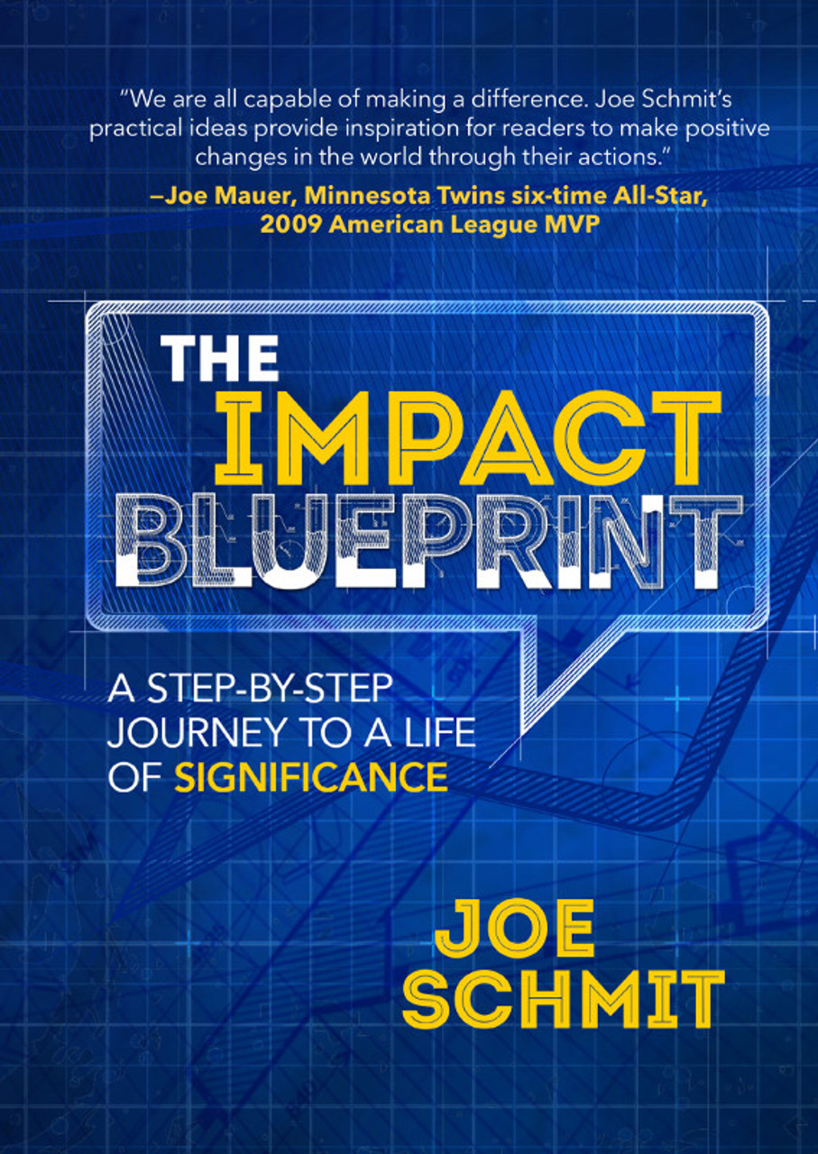 The Impact Blueprint: A Step-by-Step Journey to a Life of Significance