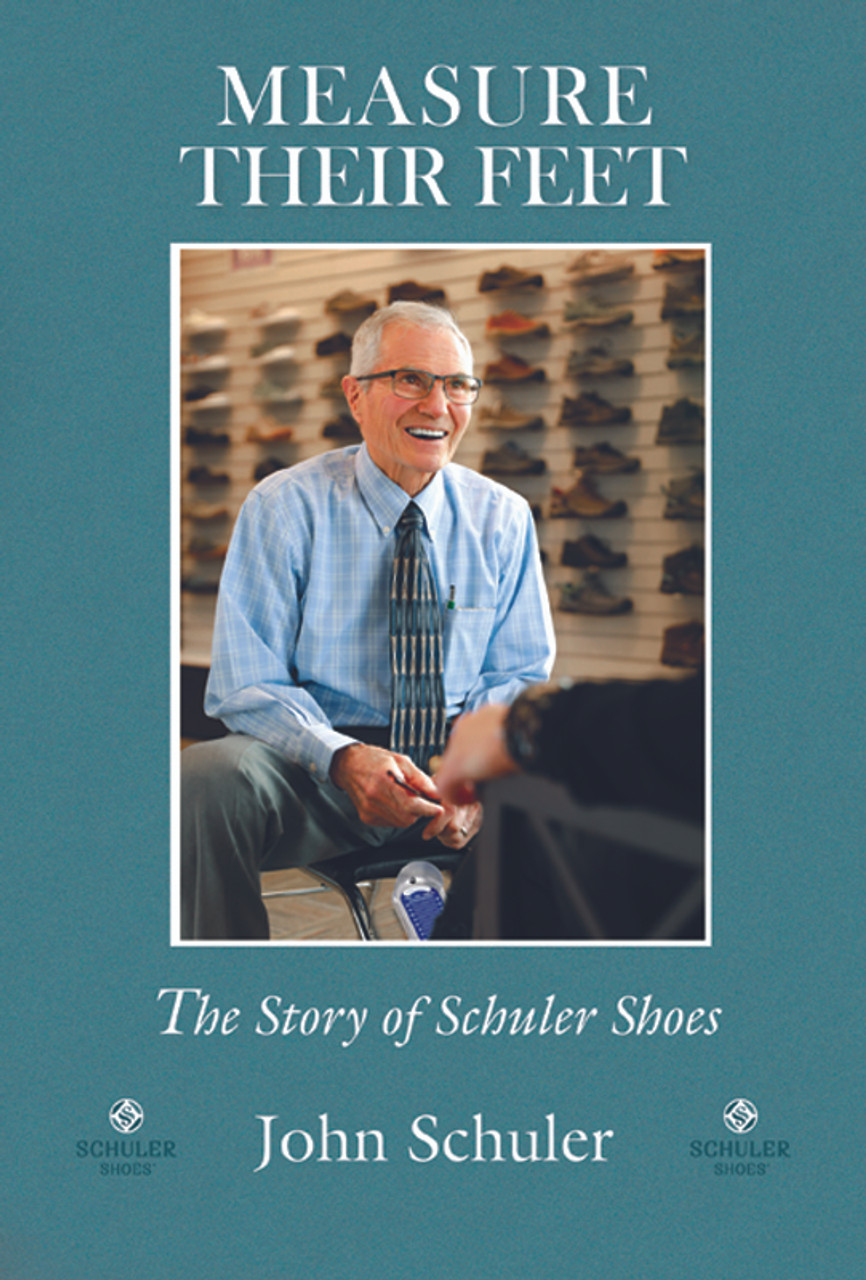 Measure Their Feet: The Story of Schuler Shoes
