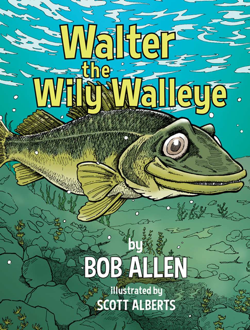Walter the Wily Walleye