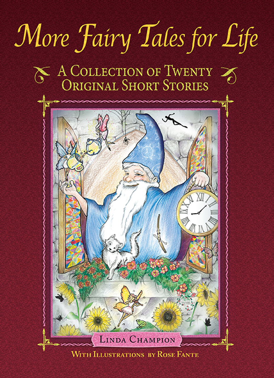 More Fairy Tales for Life: A Collection of Twenty Original Short Stories
