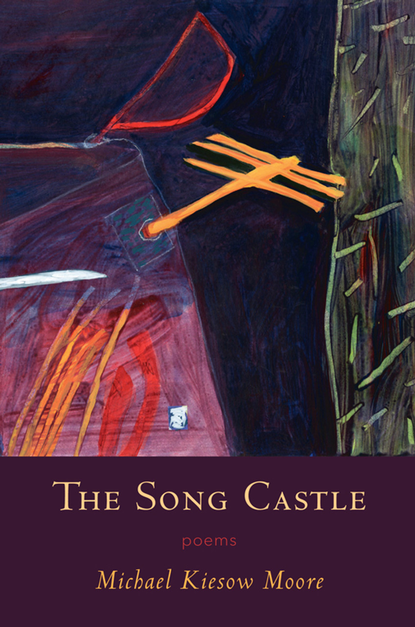 Song Castle: Poems