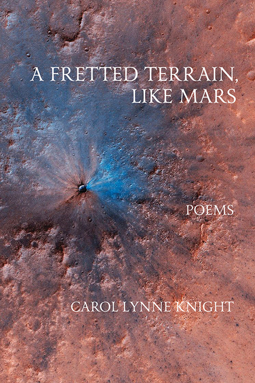 A Fretted Terrain, Like Mars