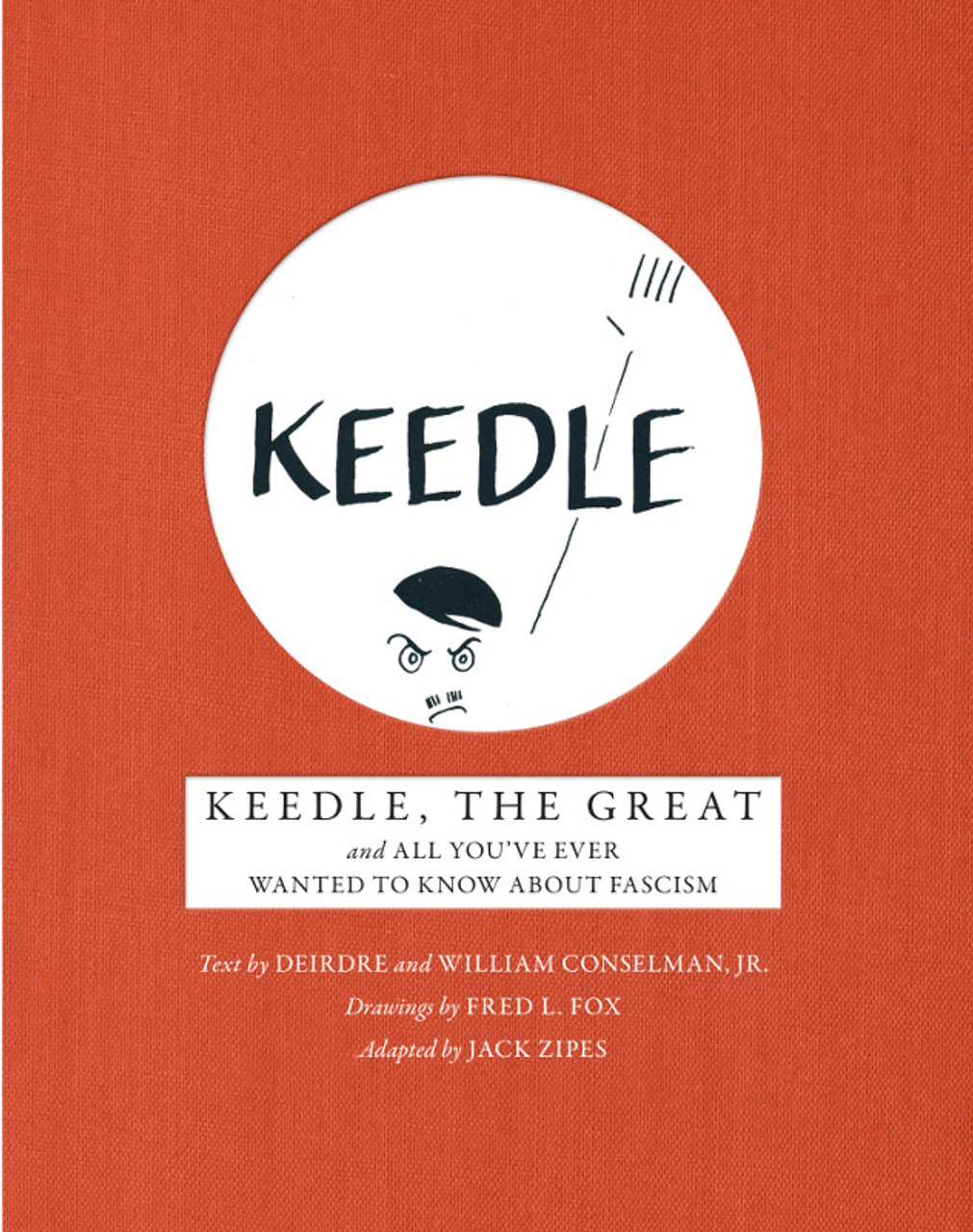 Keedle, the Great and All You've Ever Wanted to Know about Fascism