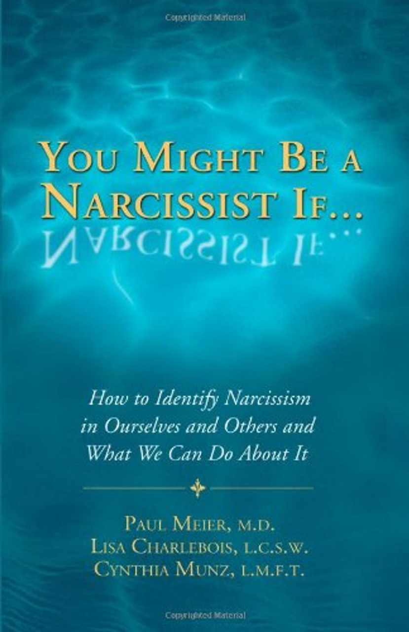 You Might Be a Narcissist If…