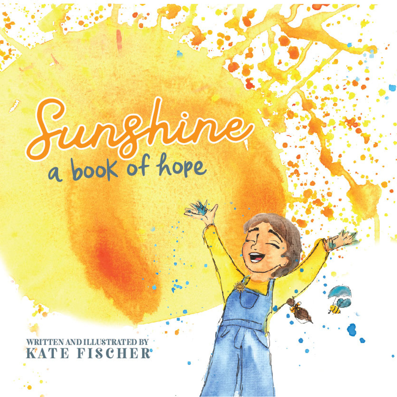 Sunshine: A Book of Hope