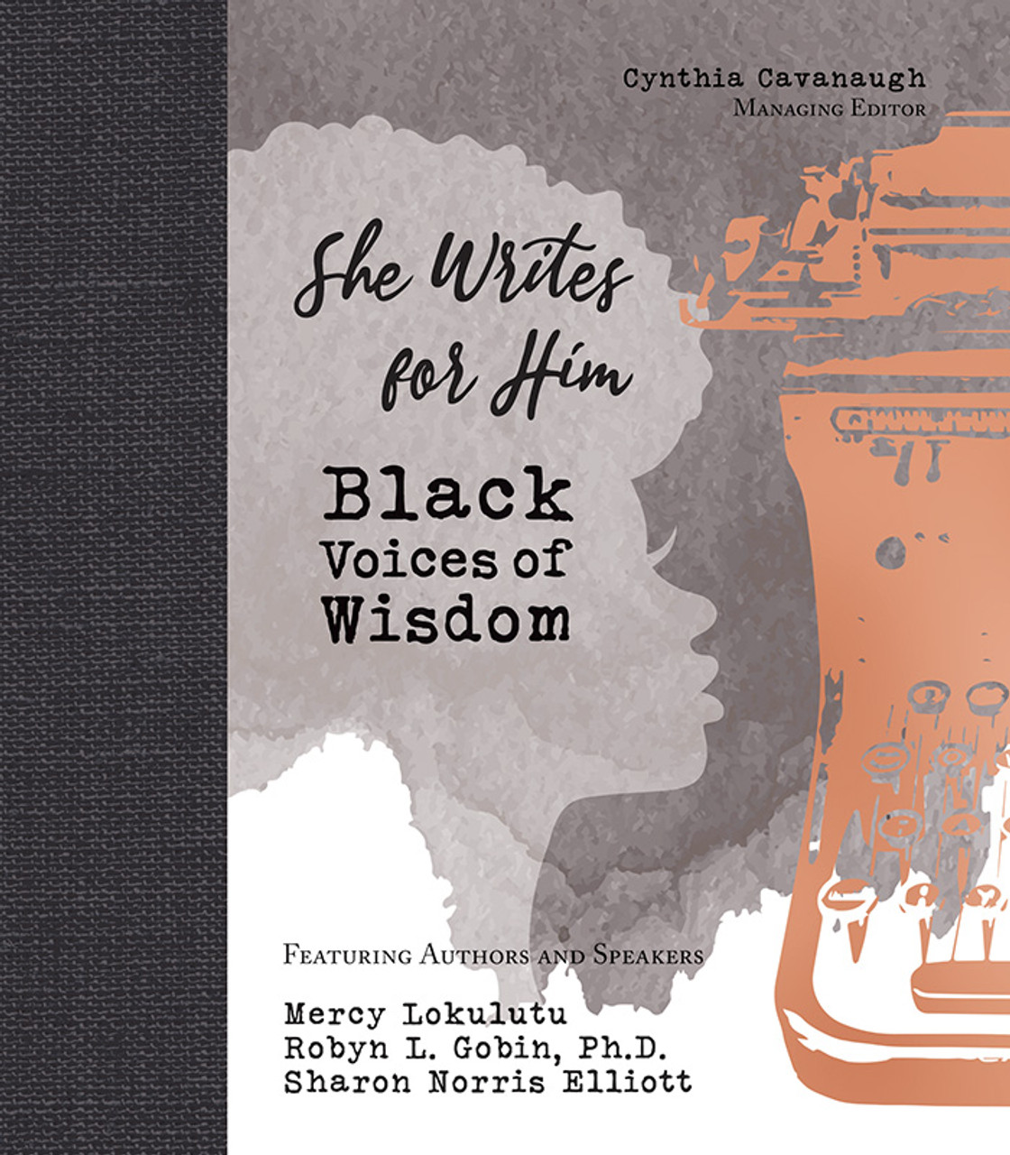 She Writes for Him: Black Voices of Wisdom